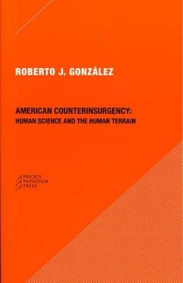 American Counterinsurgency by Roberto J. Gonzalez
