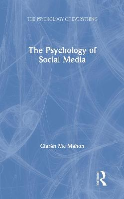 The Psychology of Social Media book