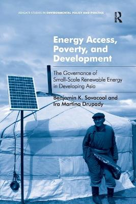 Energy Access, Poverty, and Development book