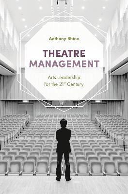 Theatre Management by Anthony Rhine