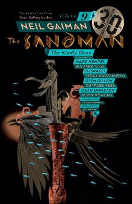 Sandman Volume 9: The Kindly Ones 30th Anniversary Edition by Neil Gaiman