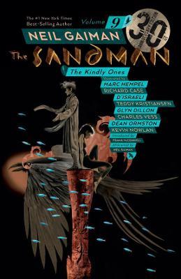 Sandman Volume 9: The Kindly Ones 30th Anniversary Edition by Neil Gaiman