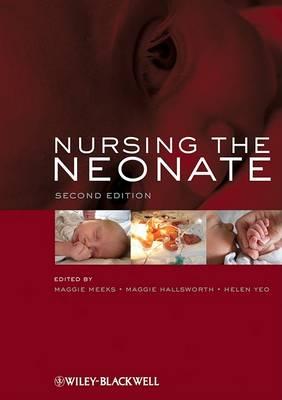 Nursing the Neonate by Maggie Meeks