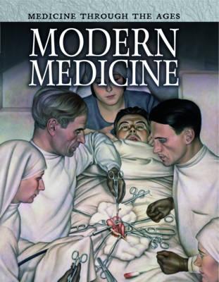Modern Medicine by Chris Oxlade