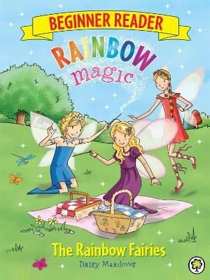 Rainbow Magic Beginner Reader: The Rainbow Fairies by Daisy Meadows