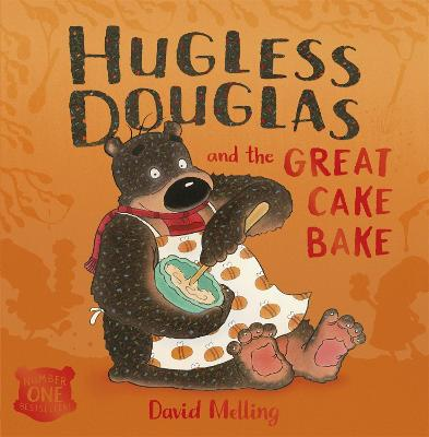 Hugless Douglas and the Great Cake Bake Board Book by David Melling