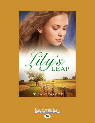 Lily�s Leap by Tea Cooper