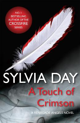 A Touch of Crimson (A Renegade Angels Novel) by Sylvia Day