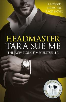 Headmaster: Lessons From The Rack Book 2 by Tara Sue Me