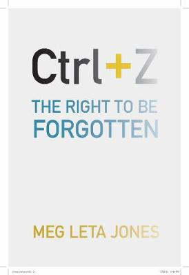 Ctrl + Z by Meg Leta Jones
