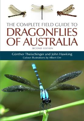 The Complete Field Guide to Dragonflies of Australia book