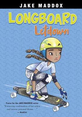 Longboard Let Down by Jake Maddox