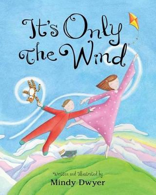 It's Only the Wind book