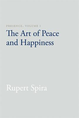 Presence, Volume I by Rupert Spira