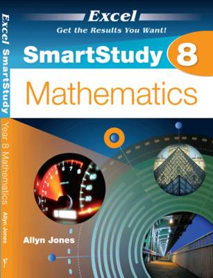 Excel SmartStudy - Year 8 Mathematics by Allyn Jones
