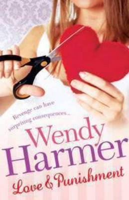 Love and Punishment by Wendy Harmer