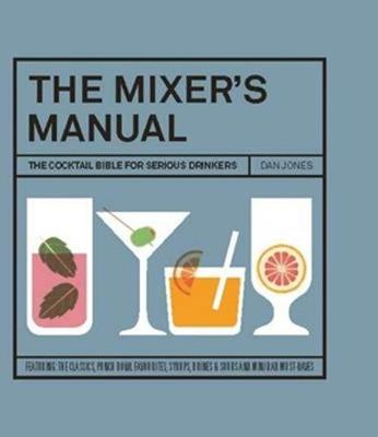 The Mixer's Manual by Dan Jones