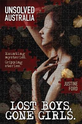 Unsolved Australia: Lost Boys, Gone Girls book