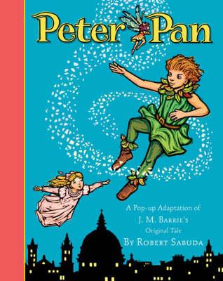 Peter Pan by Robert Sabuda