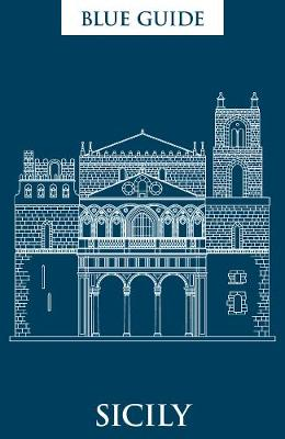 Blue Guide Sicily by Ellen Grady
