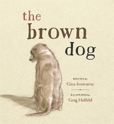 The Brown Dog by Gina Inverarity