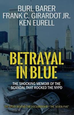 Betrayal in Blue by Burl Barer
