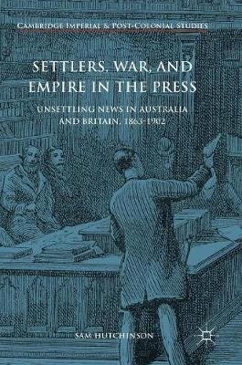 Settlers, War, and Empire in the Press book