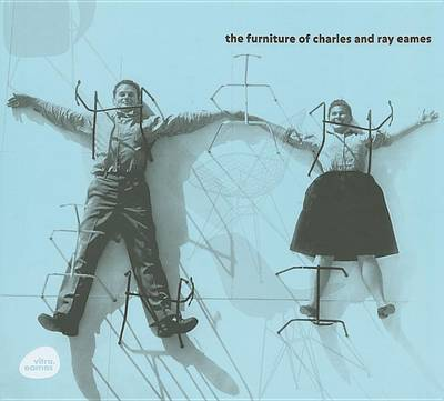 The Furniture of Charles and Ray Eames by Rolf Fehlbaum