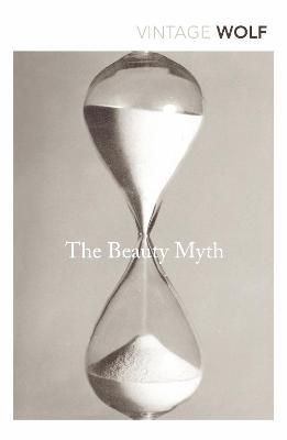Beauty Myth by Naomi Wolf