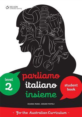 Parliamo Italiano Insieme 2 Student Book by Gianna Pagni