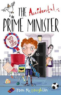 Accidental Prime Minister by Tom McLaughlin