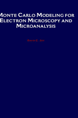 Monte Carlo Modeling for Electron Microscopy and Microanalysis book