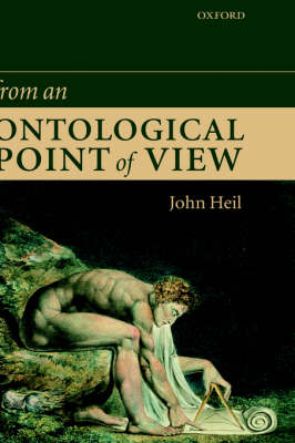 From an Ontological Point of View by John Heil