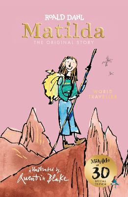 Matilda at 30: World Traveller by Roald Dahl