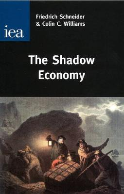 Shadow Economy by Friedrich Schneider