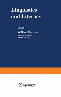 Linguistics and Literacy by William Frawley