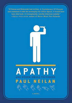 Apathy and Other Small Victories book
