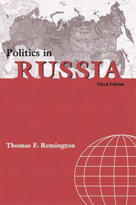Politics in Russia by Thomas F. Remington