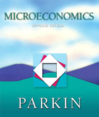 Microeconomics, Books a la Carte plus MyEconLab in CourseCompass plus eBook Student Access Kit by Michael Parkin