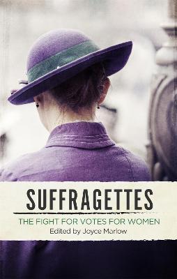 Suffragettes by Joyce Marlow
