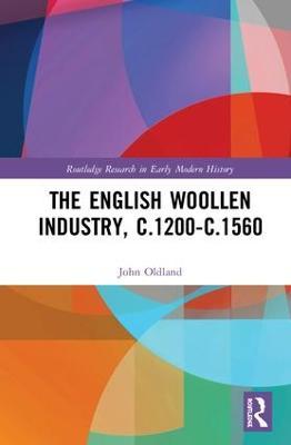 The English Woollen Industry, c.1200-c.1560 book