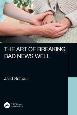 The Art of Breaking Bad News Well book