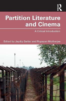 Partition Literature and Cinema: A Critical Introduction book