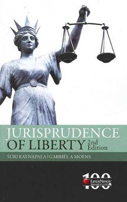 Jurisprudence of Liberty by Suri Ratnapala