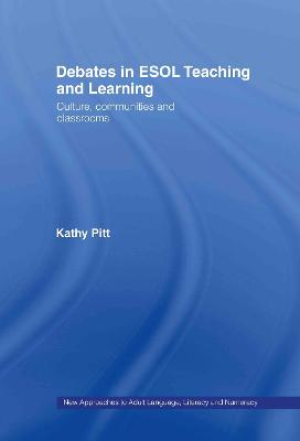Debates in ESOL Teaching and Learning book