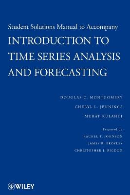 Introduction to Time Series Analysis and Forecasting by Douglas C. Montgomery