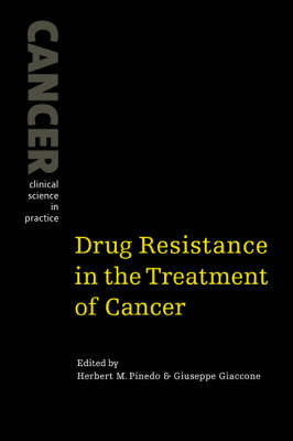 Drug Resistance in the Treatment of Cancer by Herbert M. Pinedo