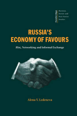 Russia's Economy of Favours book