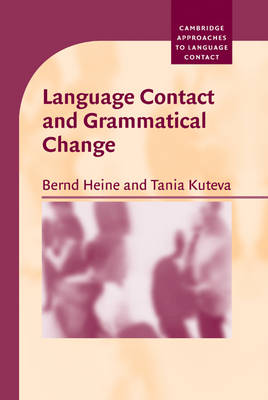 Language Contact and Grammatical Change book