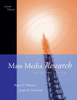 Mass Media Research: An Introduction by Roger D. Wimmer